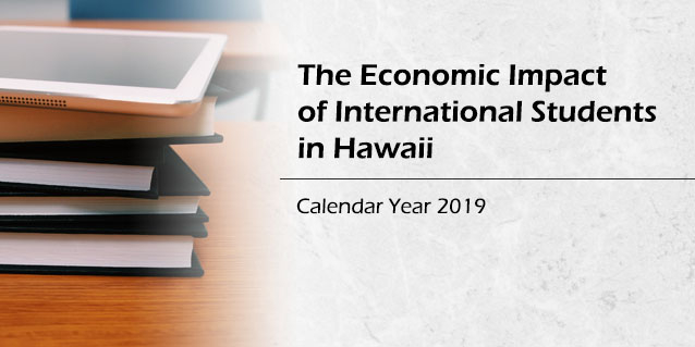 The Economic Impact of International Students in Hawaii