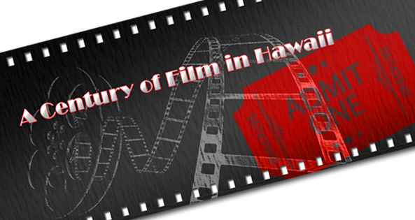 A Century of Film in Hawaii