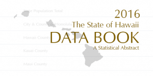 2016 State of Hawaii Data Book