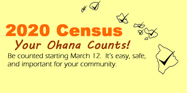 Census 2020 - Your Ohana Counts