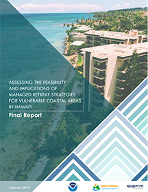 Report - Feasibility and Implications of Managed Retreat from Coastal Areas in Hawaii